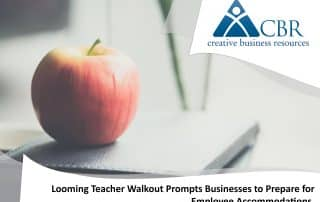 Looming Teacher Walkout Prompts Business to Prepare for Employee Accommodations