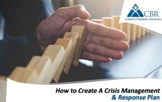 How to Create A Crisis Management & Response Plan