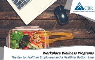 Employee Wellness Programs CBR (Creative Business Resources) Human Resources