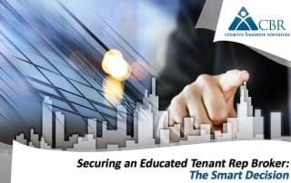 Securing and Educated Tenant Rep Broker: The Smart Decision
