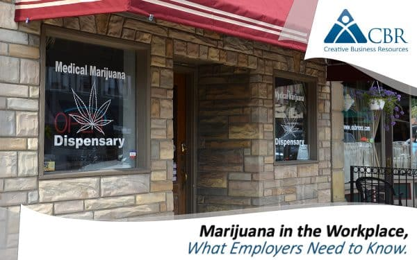 Medical Marijuana in the Workplace What Employers Need To Know Arizona Colorado