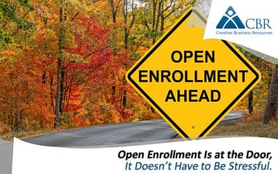 Open Enrollment Season, CBR HR, PEO, ASO, HR Outsourcing, Open Enrollment Season, Open Enrollment success for businesses