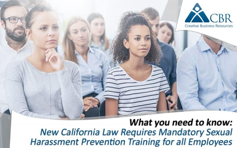 HR Compliance, Sexual Harassment Prevention Training, California Sexual Harassment Training Law