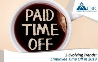 5 Evolving Trends: Employee Time Off in 2019